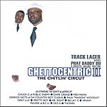 Track Lacer Ghettocentric 2: The Chitlin' Circuit