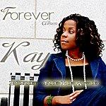 Kay Forever Album (Pre Release)