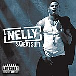 Nelly Sweatsuit (Explicit Version)