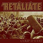 Retaliate Coup D'etat