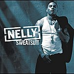 Nelly Sweatsuit (Edited Version)
