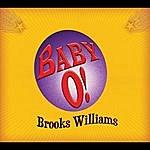 Brooks Williams Baby O!