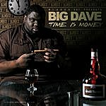 Big Dave Time Is Money