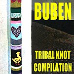 Buben Tribal Knot Compilation