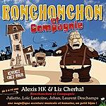 Alexis HK Ronchonchon Et Compagnie