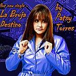 Patsy Torres La Bruja Destino (Halloween Remix) - Single