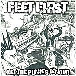 Feet First Let The Punks Know!