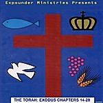 Brother Steven C. Millhorn The Torah: Exodus Chapters 14-28