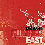 MoShang Further East