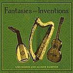 Linn Barnes & Allison Hampton Fantasies And Inventions