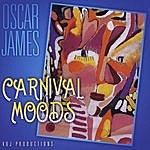 Oscar James Carnival Moods