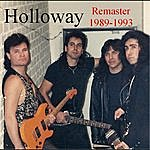 Holloway The Band Re-Master 1989-1993