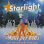 Starlight Band Tudo Por Elas