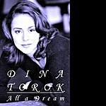 Dina Torok All A Dream