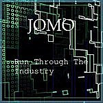 J.O.M.O. Run Through The Industry