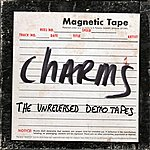 The Charms The Unreleased Demo Tapes