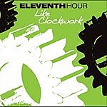 Eleventh Hour Band Like Clockwork