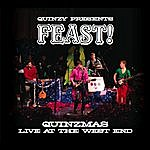 Quinzy Feast!: Quinzmas Live At The West End