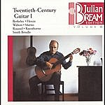 Julian Bream Bream Collection Vol. 12 - Twentieth Century Guitar I