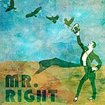 Mr. Right Mr. Right Ep