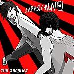The Sequins Japan/Alive - Single