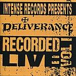 Deliverance Intense Live Series Vol. 1