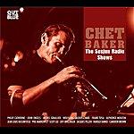 Chet Baker Baker, Chet: Susjun Radio Shows