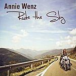 Annie Wenz Ride The Sky