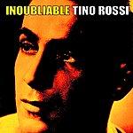 Tino Rossi Inoubliable Tino Rossi