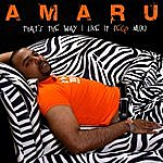 Amaru That's The Way I Like It (Ego Mix)