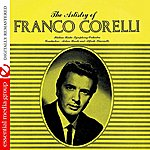 Arturo Basile The Artistry Of Franco Corelli (Digitally Remastered)