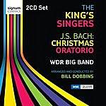 The King's Singers J.S. Bach: Christmas Oratorio