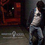 Krister Axel Permanent Friday Night