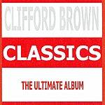 Clifford Brown Classics