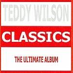 Teddy Wilson Classics