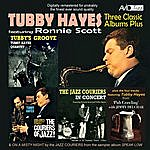 Tubby Hayes Three Classic Albums Plus (The Jazz Couriers - In Concert / The Couriers Of Jazz / Tubby's Groove)(Digitally Remastered)