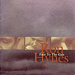 Ron Hynes Face To The Gale