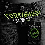 Foreigner Can't Slow Down… When It's Live