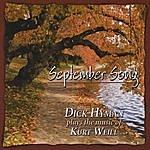 Dick Hyman September Song - Dick Hyman Plays The Music Of Kurt Weill