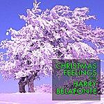 Harry Belafonte Christmas Feelings With Harry Belafonte (Mister Bananaboot's Greatest Christmas Hits)