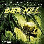 Overkill Immortalis / Live At Wacken