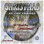 Gene Mitchell Christmas In The Islands