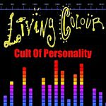 Living Colour Cult Of Personality (Re-Recorded / Remastered)