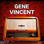 Gene Vincent H.O.T.S Presents : The Very Best Of Gene Vincent, Vol. 1