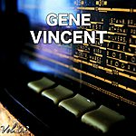 Gene Vincent H.O.T.S Presents : The Very Best Of Gene Vincent, Vol. 2