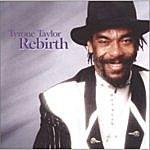 Tyrone Taylor Rebirth