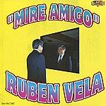 Ruben Vela Mire Amigo