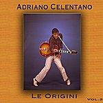Adriano Celentano Le Origini, Vol. 2