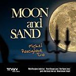 Michel Rosciglione Moon And Sand