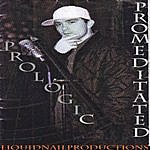 Prologic Promeditated